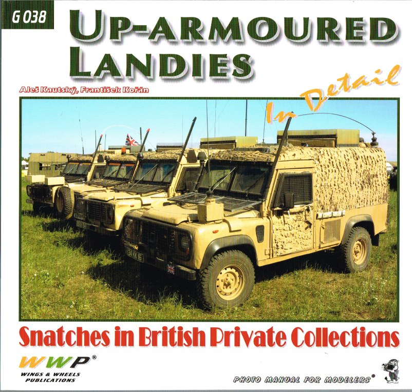 Image for UP-ARMOURED LANDIES IN DETAIL: SNATCHES IN BRITISH PRIVATE COLLECTIONS