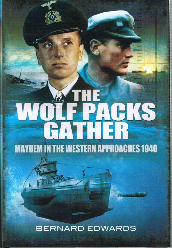 Image for THE WOLF PACKS GATHER: MAYHEM IN THE WESTERN APPROACHES 1940