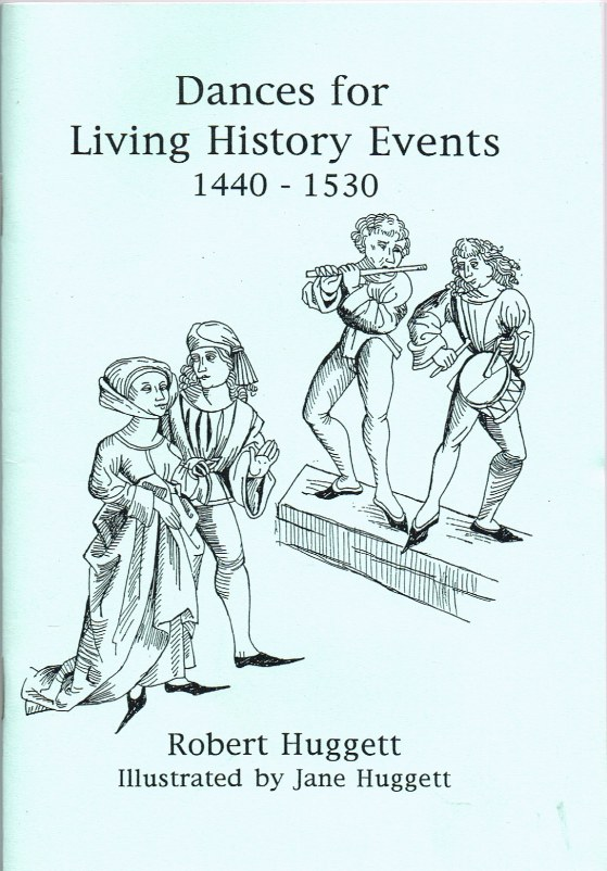 Image for DANCES FOR LIVING HISTORY EVENTS 1440-1530