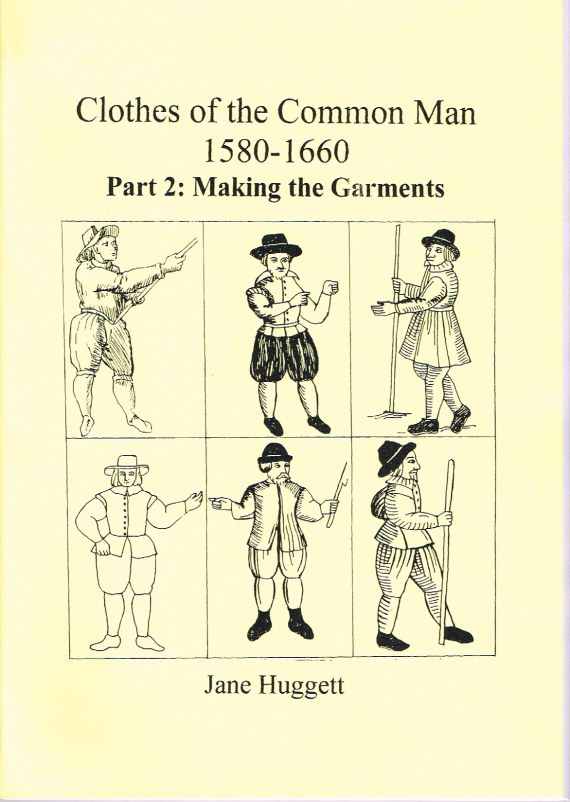 Image for CLOTHES OF THE COMMON MAN 1580-1660 : PART 2 MAKING THE GARMENTS