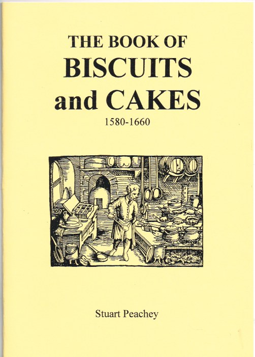 Image for THE BOOK OF BISCUITS AND CAKES 1580-1660