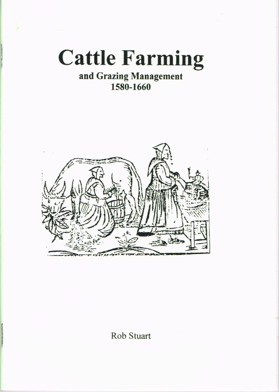 Image for CATTLE FARMING AND PASTURE MANAGEMENT 1580-1660