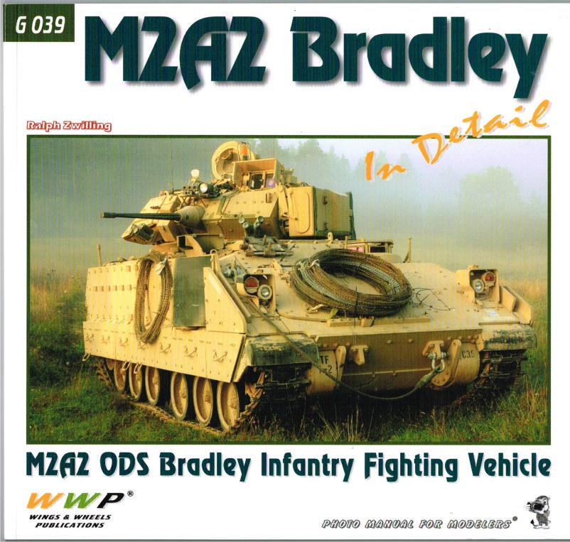 Image for M2A2 BRADLEY IN DETAIL: M2A2 ODS BRADLEY INFANTRY FIGHTING VEHICLE