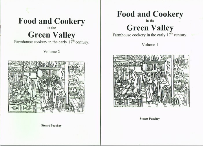 Image for FOOD AND COOKERY IN THE GREEN VALLEY: FARMHOUSE COOKERY IN THE EARLY 17TH CENTURY (TWO VOLUME SET)