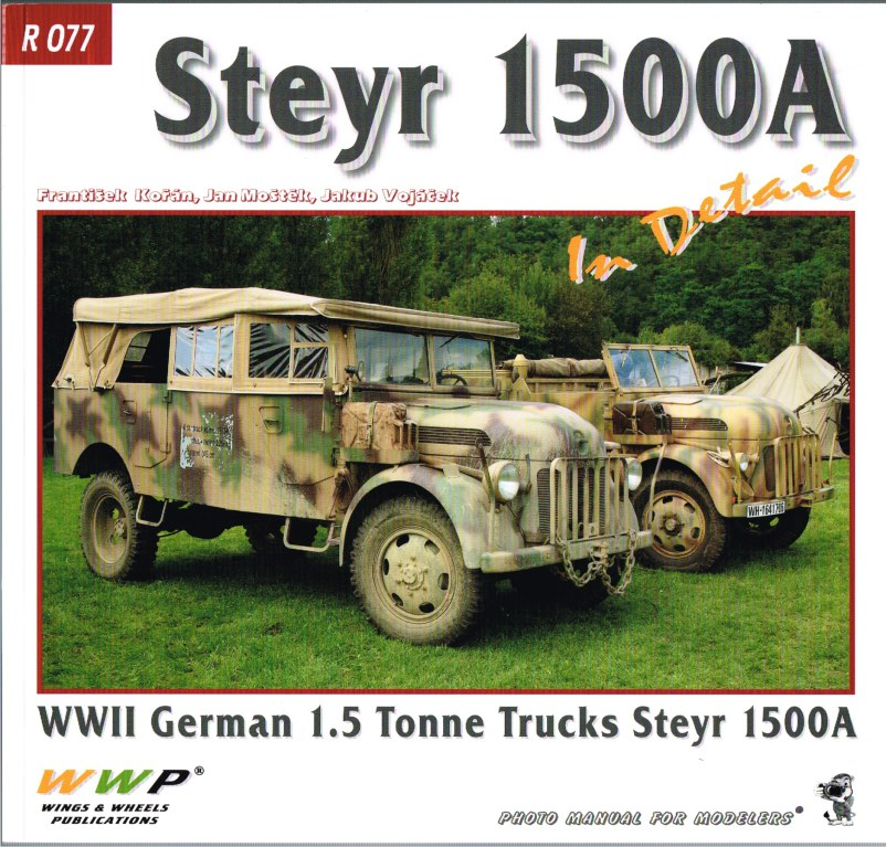 Image for STEYR 1500A IN DETAIL: THE BEST 1.5 TONNE TRUCK OF THE THIRD REICH