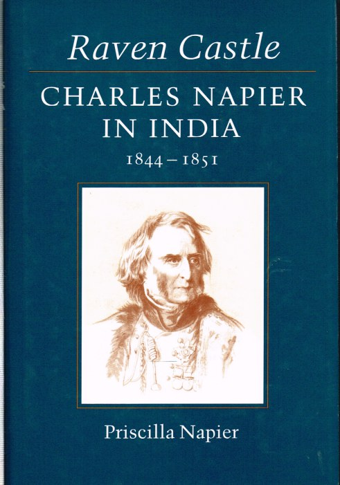 Image for RAVEN CASTLE: CHARLES NAPIER IN INDIA 1844-1851