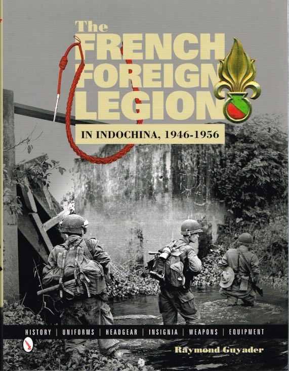 Image for THE FRENCH FOREIGN LEGION IN INDOCHINA, 1946-1945
