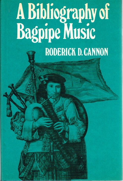 Image for A BIBLIOGRAPHY OF BAGPIPE MUSIC