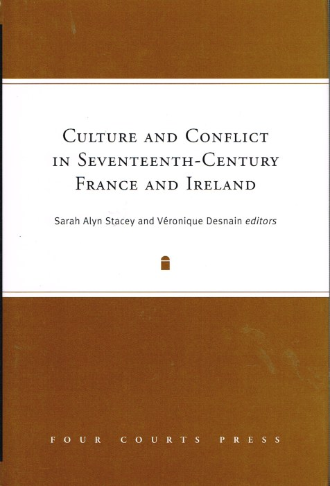Image for CULTURE AND CONFLICT IN SEVENTEENTH-CENTURY FRANCE AND IRELAND