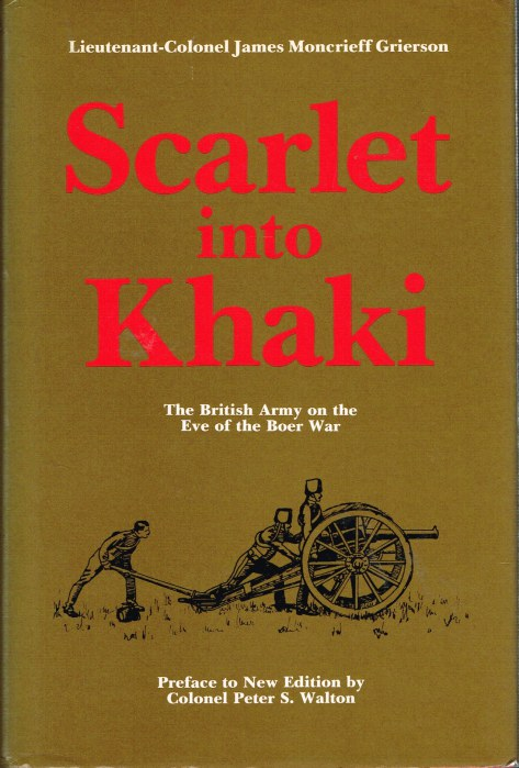 Image for SCARLET INTO KHAKI: THE BRITISH ARMY ON THE EVE OF THE BOER WAR