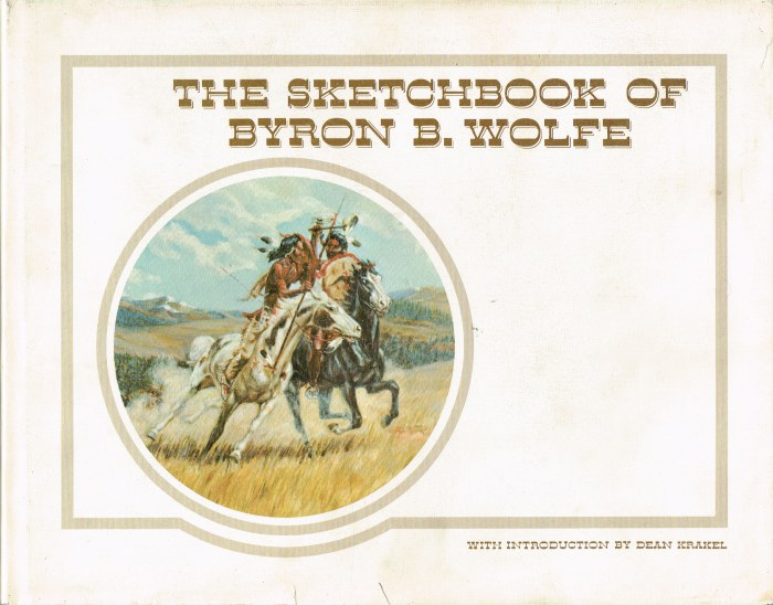 Image for THE SKETCHBOOK OF BYRON B. WOLFE
