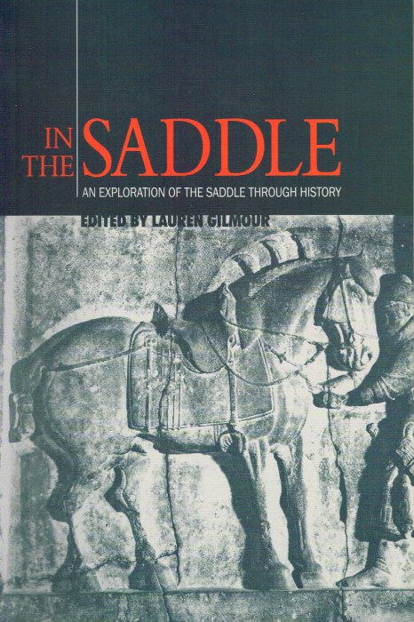Image for IN THE SADDLE: AN EXPLORATION OF THE SADDLE THROUGH HISTORY