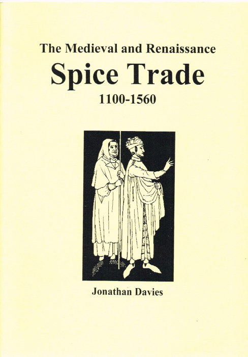 Image for THE MEDIEVAL AND RENAISSANCE SPICE TRADE 1100-1560
