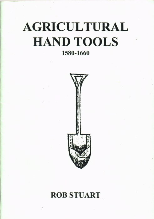 Image for AGRICULTURAL HAND TOOLS 1580-1660