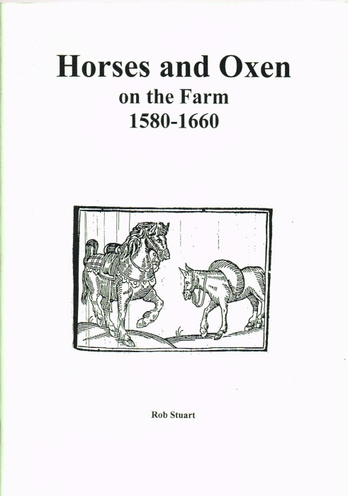 Image for HORSES AND OXEN ON THE FARM 1580-1660