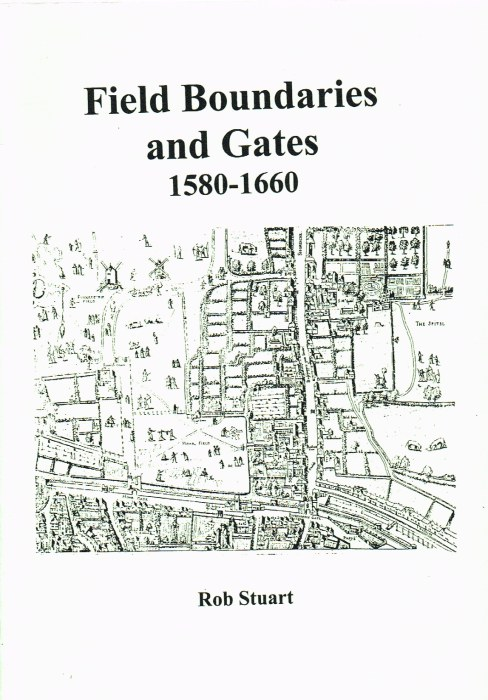 Image for FIELD BOUNDARIES AND GATES 1580-1660
