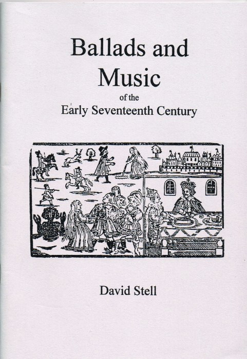 Image for BALLADS AND MUSIC OF THE EARLY SEVENTEENTH CENTURY
