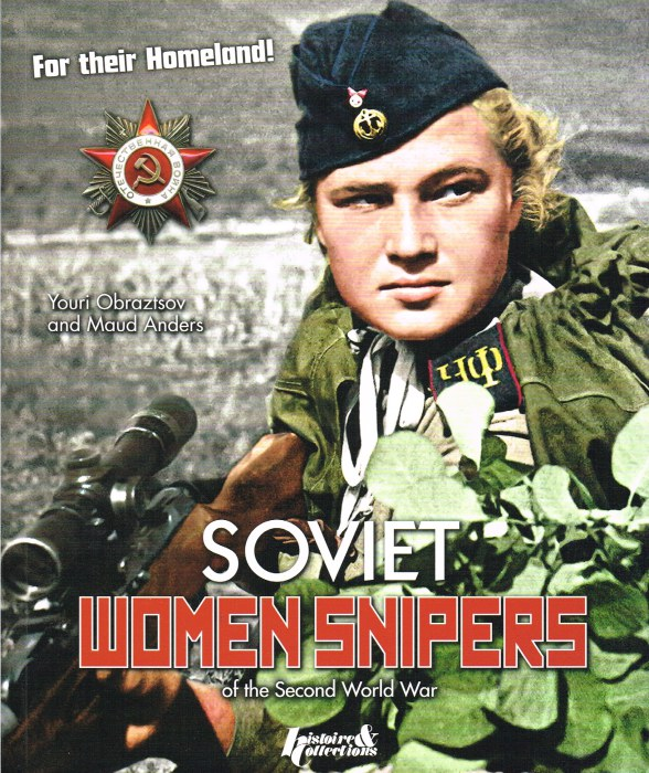 Image for SOVIET WOMEN SNIPERS OF THE SECOND WORLD WAR