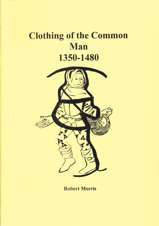 Image for CLOTHING OF THE COMMON MAN 1350-1480