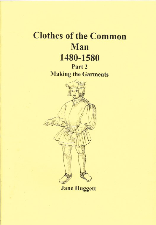 Image for CLOTHES OF THE COMMON MAN 1480-1580: PART 2 MAKING THE GARMENTS
