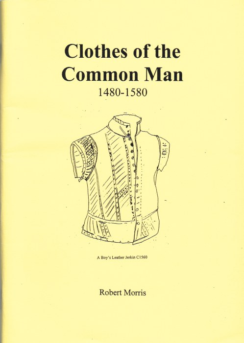 Image for CLOTHES OF THE COMMON MAN 1480-1580