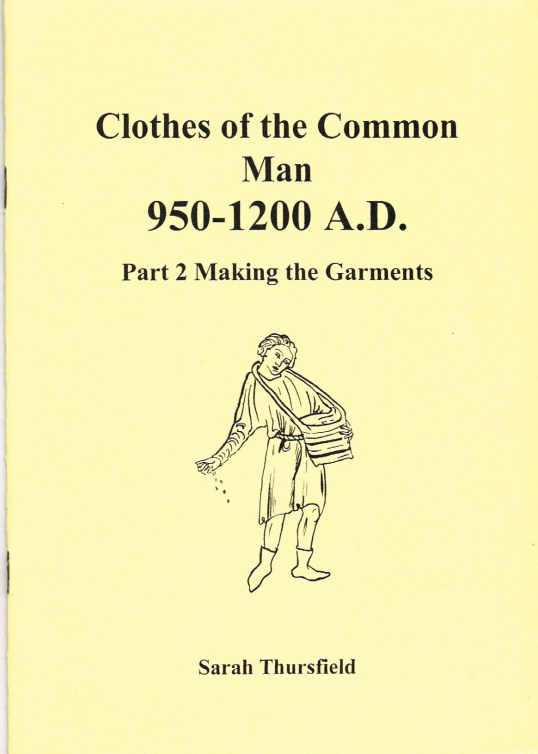Image for CLOTHES OF THE COMMON MAN 950-1200AD - PART TWO: MAKING THE GARMENTS