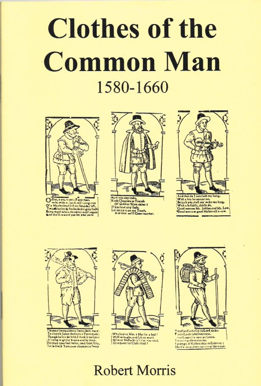 Image for CLOTHES OF THE COMMON MAN 1580-1660