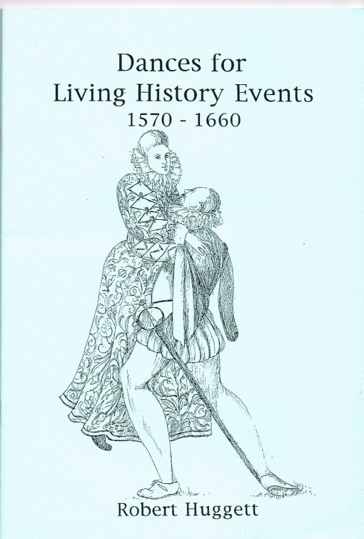 Image for DANCES FOR LIVING HISTORY EVENTS 1570-1660