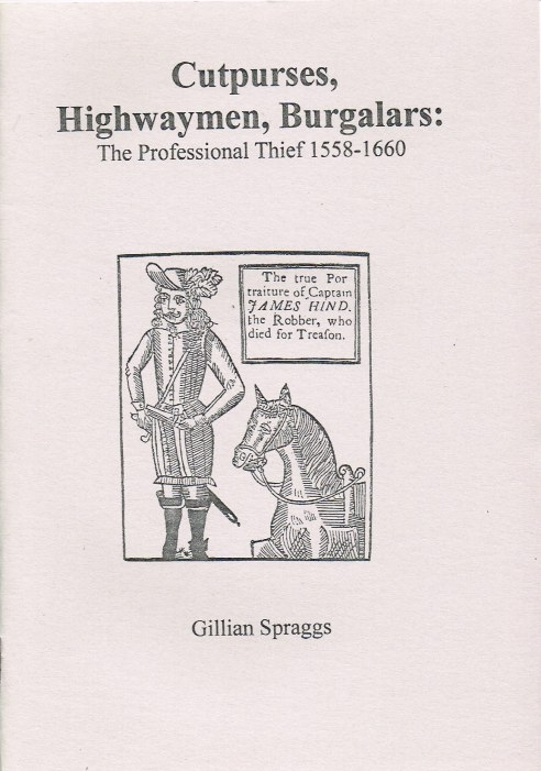 Image for CUTPURSES, HIGHWAYMEN, BURGALARS: THE PROFESSIONAL THIEF 1558-1660
