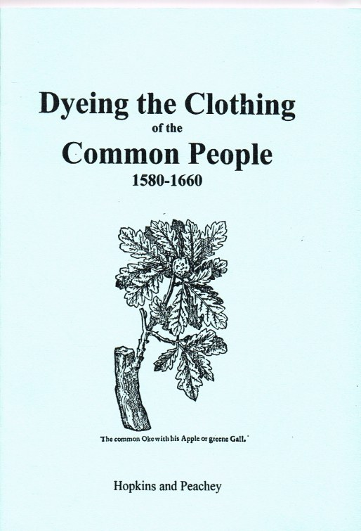 Image for DYEING THE CLOTHING OF THE COMMON PEOPLE 1580-1660