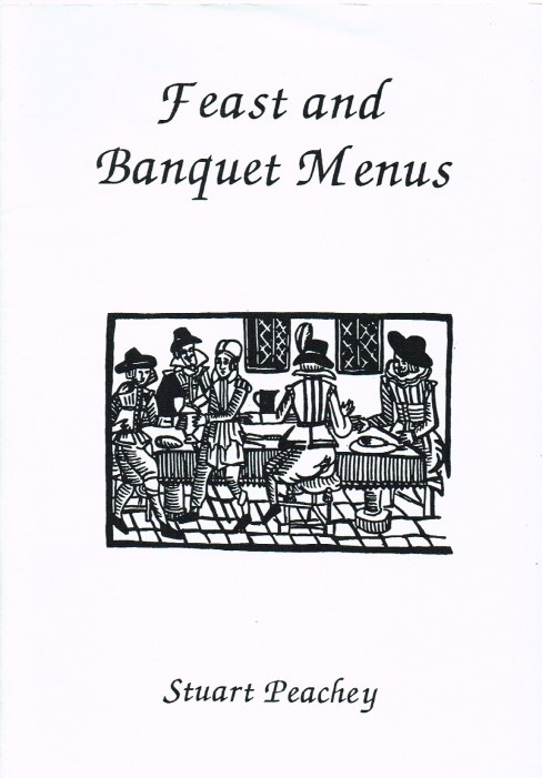 Image for FEAST AND BANQUET MENUS 1580-1660
