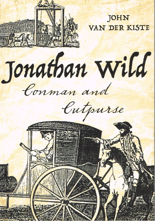 Image for JONATHAN WILD: CONMAN AND CUTPURSE