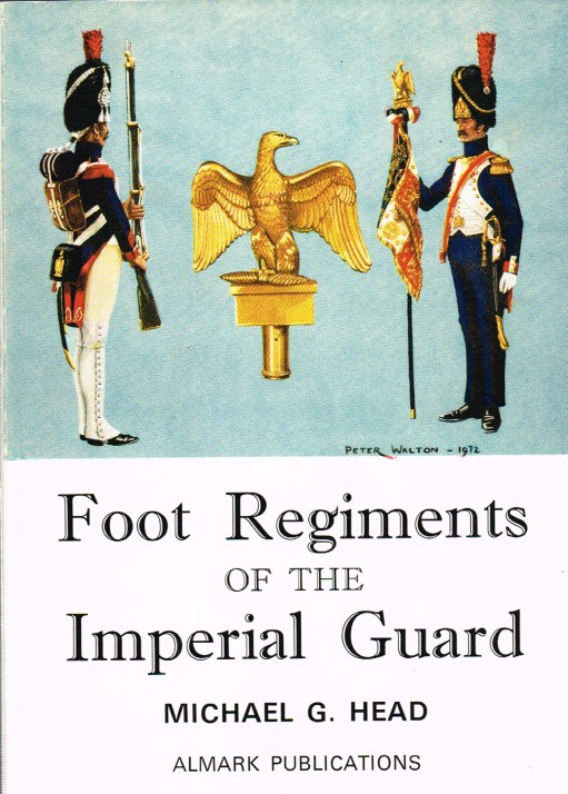 Image for FOOT REGIMENTS OF THE IMPERIAL GUARD