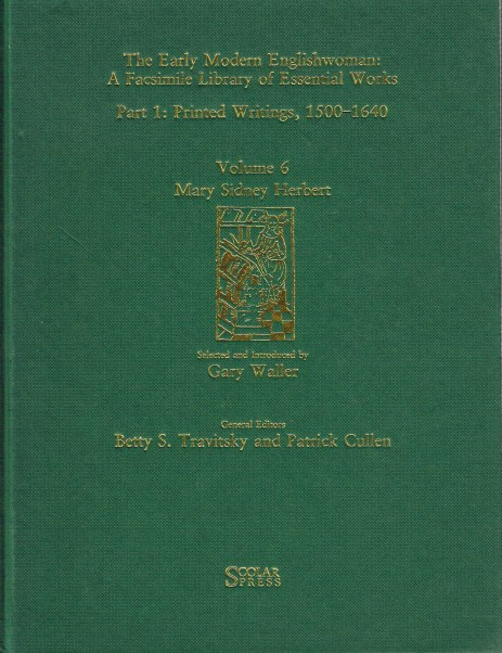 Image for THE EARLY MODERN ENGLISHWOMAN: A FACSIMILE LIBRARY OF ESSENTIAL WORKS. PART 1: PRINTED WRITINGS 1500 -1640, VOLUME 6: MARY SIDNEY HERBERT.
