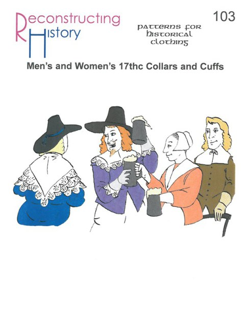 Image for RH103: MEN'S AND WOMEN'S 17TH CENTURY COLLARS & CUFFS