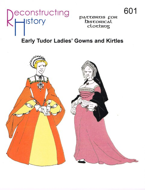 Image for RH601: EARLY TUDOR LADIES' GOWNS AND KIRTLES