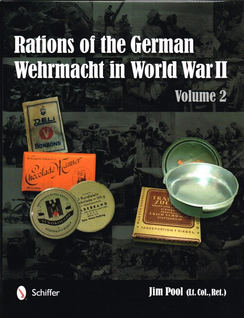 Image for RATIONS OF THE GERMAN WEHRMACHT IN WORLD WAR II: VOLUME II