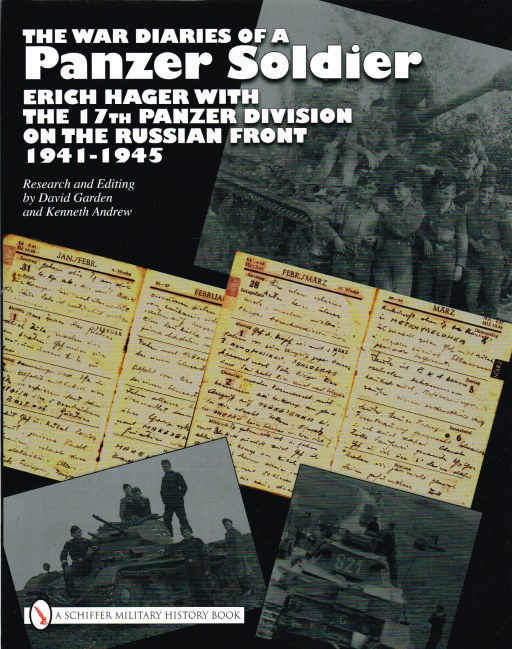 Image for THE WAR DIARIES OF A PANZER SOLDIER: ERICH HAGER WITH THE 17TH PANZER DIVISION ON THE RUSSIAN FRONT 1941-1945