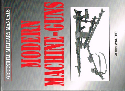 Image for GREENHILL MILITARY MANUALS: MODERN MACHINE-GUNS