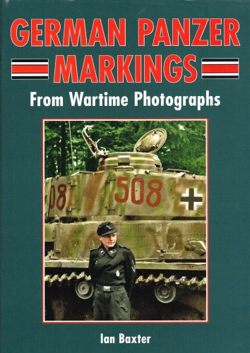 Image for GERMAN PANZER MARKINGS FROM WARTIME PHOTOGRAPHS