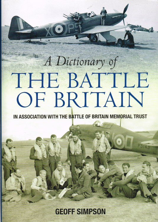 Image for A DICTIONARY OF THE BATTLE OF BRITAIN