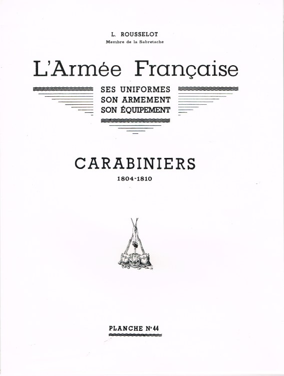 Image for L'ARMEE FRANCAISE: PLANCHE NO.44: CARABINIERS 1804-1810