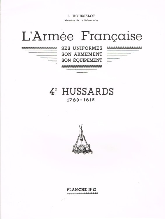 Image for L'ARMEE FRANCAISE: PLANCHE NO.82: 4E HUSSARDS 1789-1815