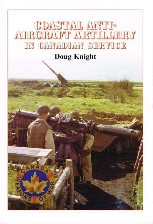 Image for COASTAL ANTI-AIRCRAFT ARTILLERY IN CANADIAN SERVICE