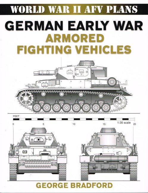 Image for WORLD WAR II AFV PLANS: GERMAN EARLY WAR ARMORED FIGHTING VEHICLES