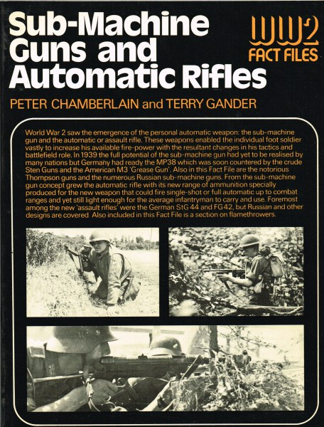 Image for WW2 FACT FILES: SUB-MACHINE GUNS AND AUTOMATIC RIFLES