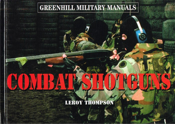 Image for GREENHILL MILITARY MANUALS: COMBAT SHOTGUNS