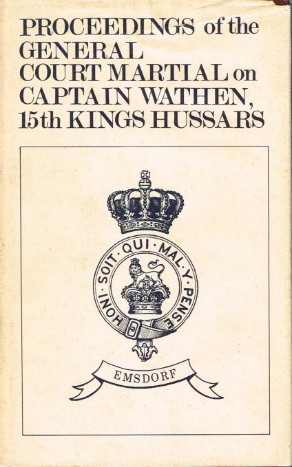 Image for PROCEEDINGS OF THE GENERAL COURT MARTIAL ON CAPTAIN WATHEN, 15TH KINGS HUSSARS (1834)