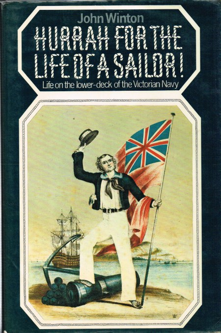 Image for HURRAH FOR THE LIFE OF A SOLDIER : LIFE ON THE LOWER-DECK OF THE VICTORIAN NAVY
