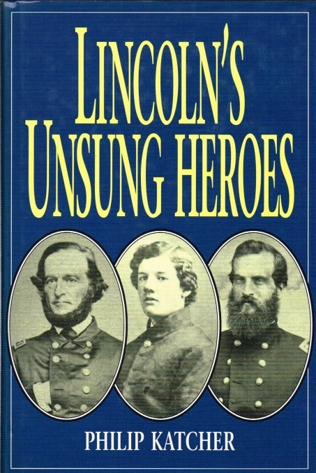 Image for LINCOLN'S UNSUNG HEROES